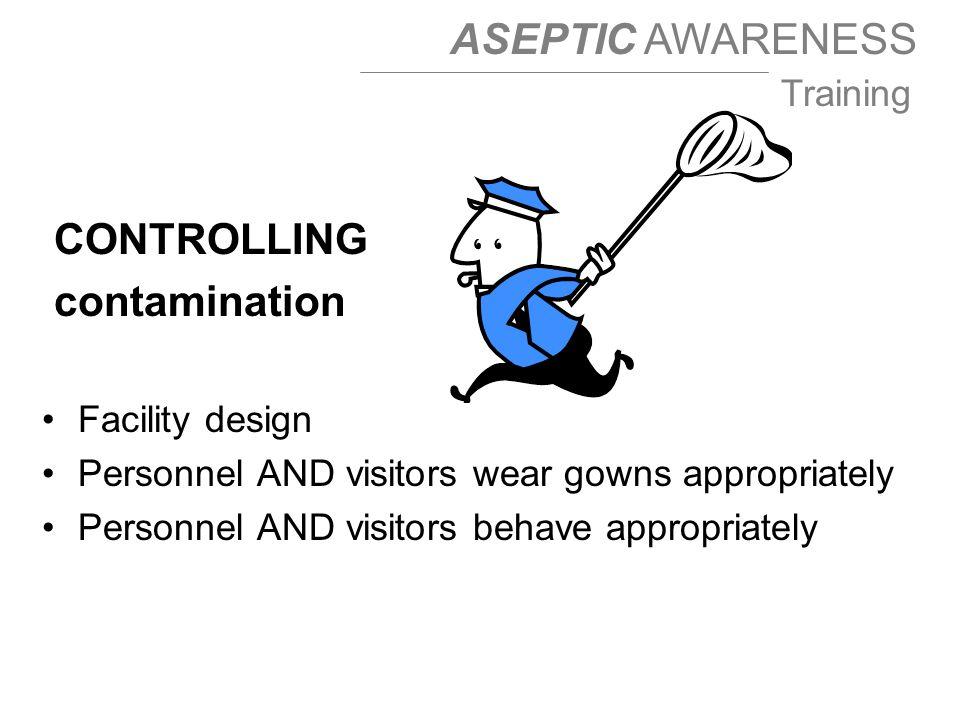 CONTROLLING contamination Facility design