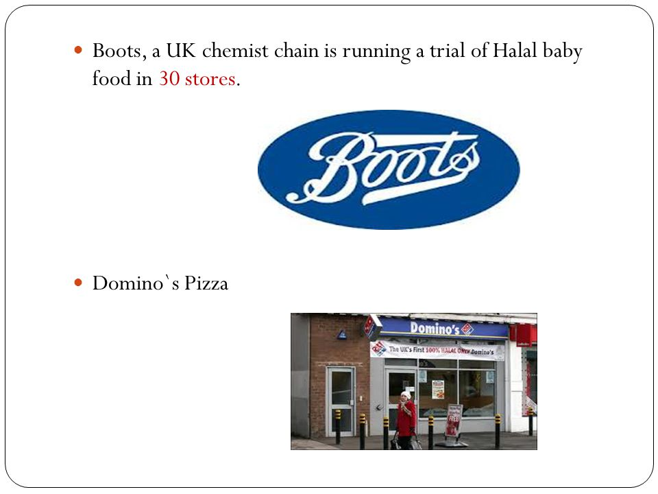 Boots, a UK chemist chain is running a trial of Halal baby food in 30 stores.