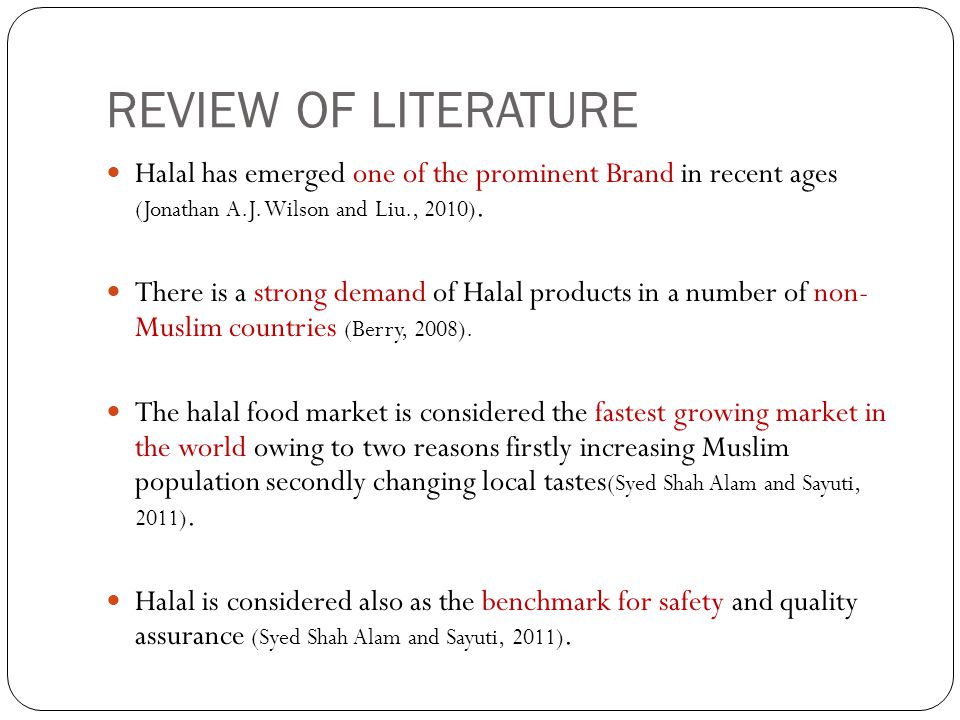 REVIEW OF LITERATURE Halal has emerged one of the prominent Brand in recent ages (Jonathan A.J. Wilson and Liu., 2010).