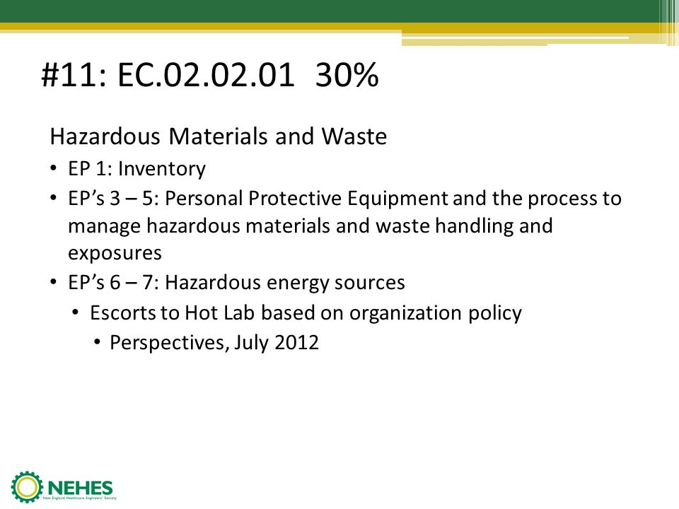 #11: EC.02.02.01 30% Hazardous Materials and Waste EP 1: Inventory