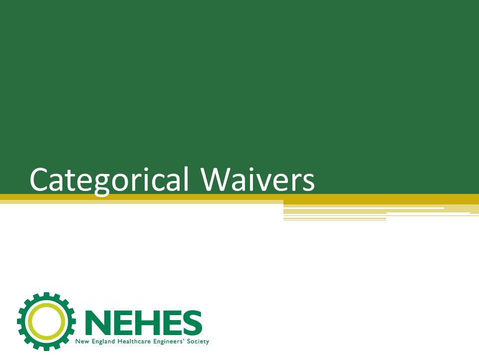 Categorical Waivers