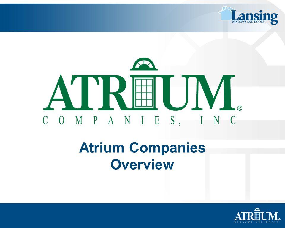 Atrium Companies Overview