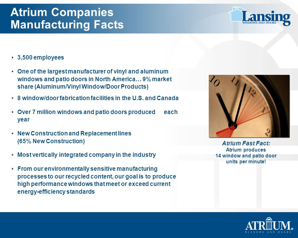 Atrium Companies Manufacturing Facts