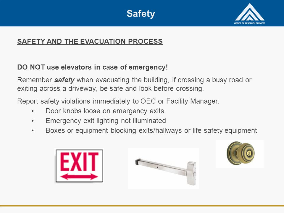 Safety SAFETY AND THE EVACUATION PROCESS