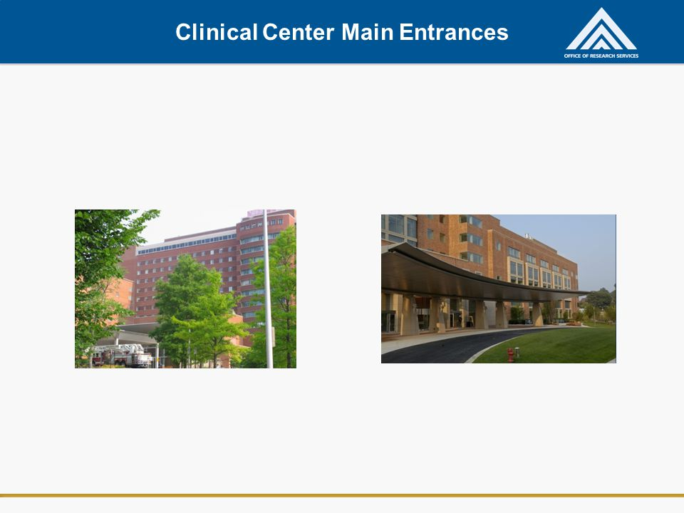 Clinical Center Main Entrances