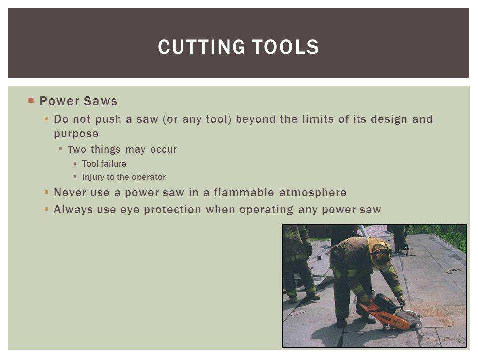 CUTTING TOOLS Power Saws