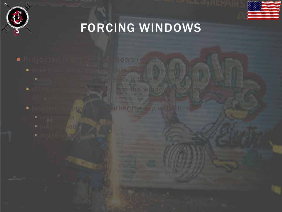 FORCING WINDOWS Projected (Factory) Windows (cont.)
