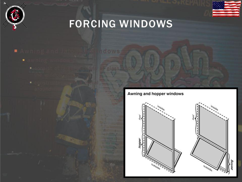 FORCING WINDOWS Awning and Jalousie Windows awning windows
