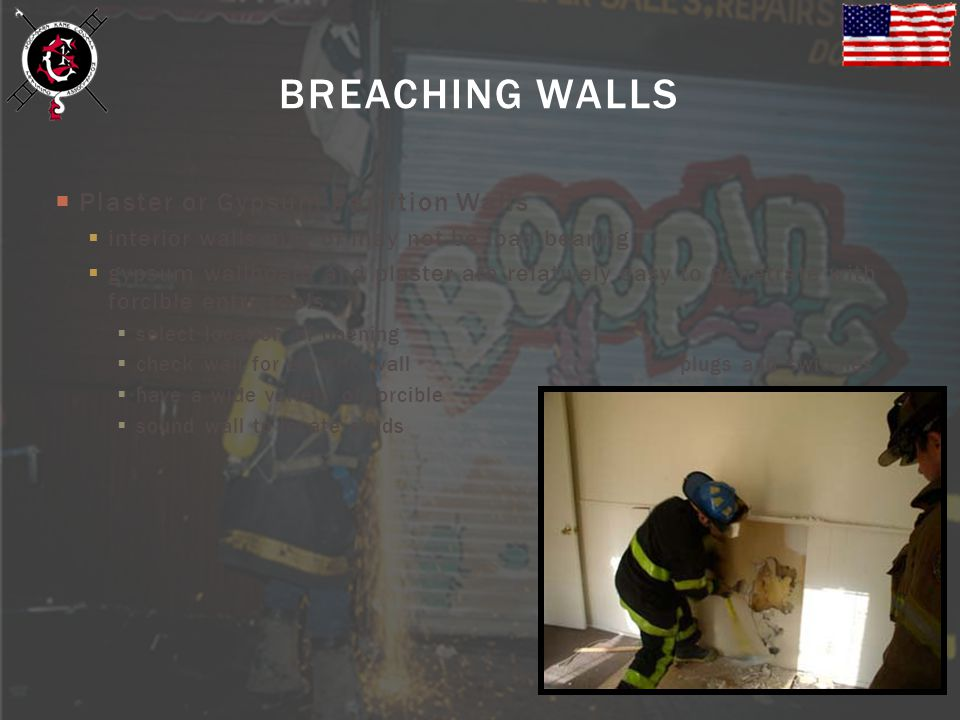 BREACHING WALLS Plaster or Gypsum Partition Walls