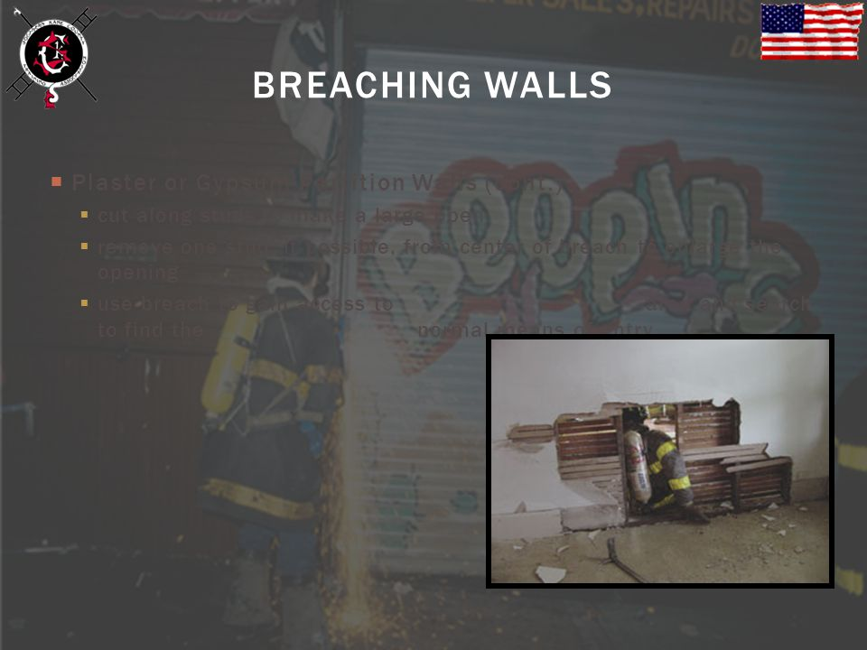 BREACHING WALLS Plaster or Gypsum Partition Walls (cont.)