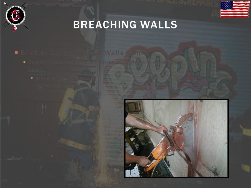 BREACHING WALLS Brick or Concrete Block Walls (cont.)