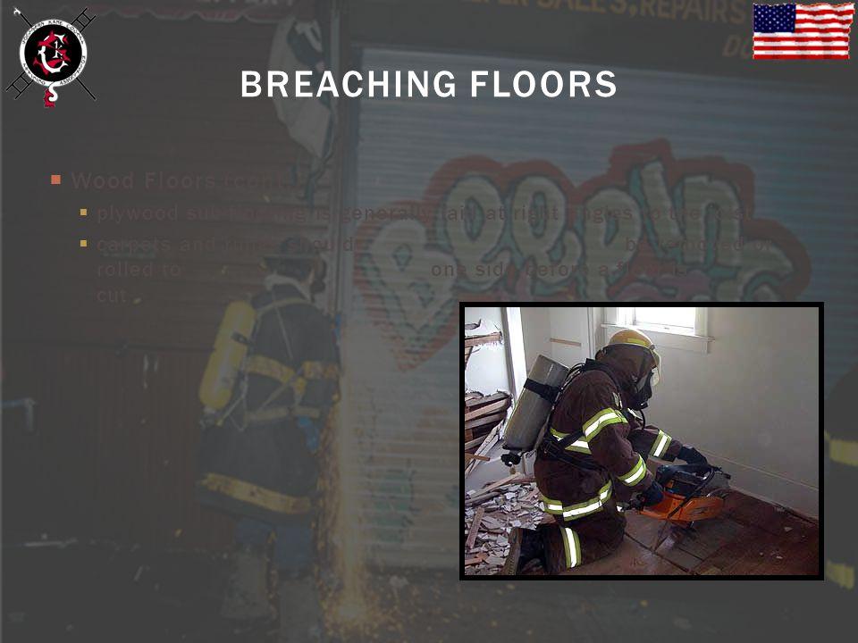 BREACHING FLOORS Wood Floors (cont.)