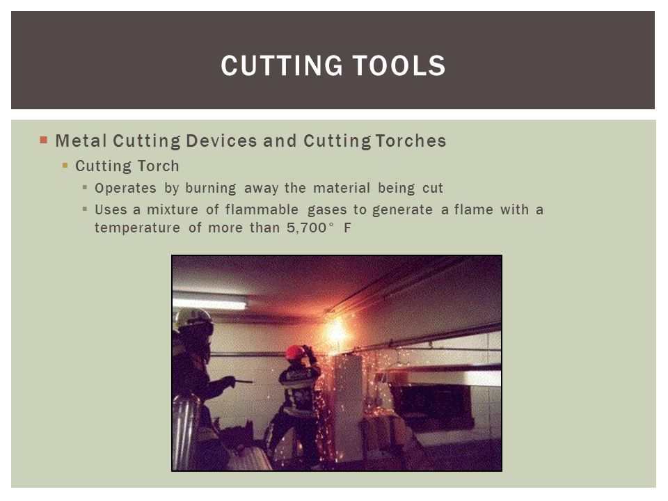 CUTTING TOOLS Metal Cutting Devices and Cutting Torches Cutting Torch