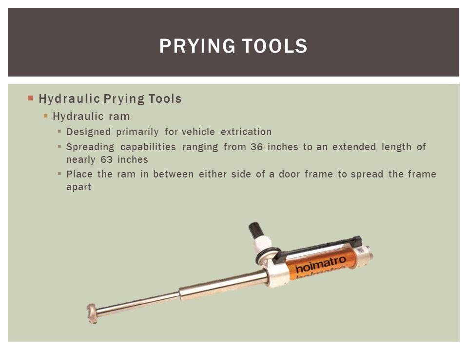 PRYING TOOLS Hydraulic Prying Tools Hydraulic ram
