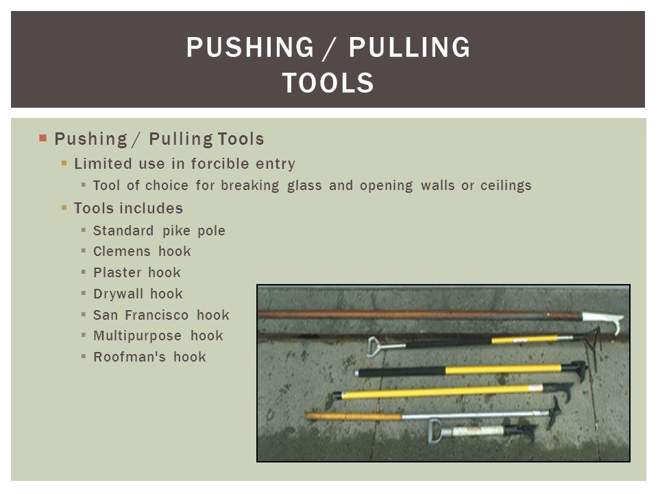 PUSHING / PULLING TOOLS