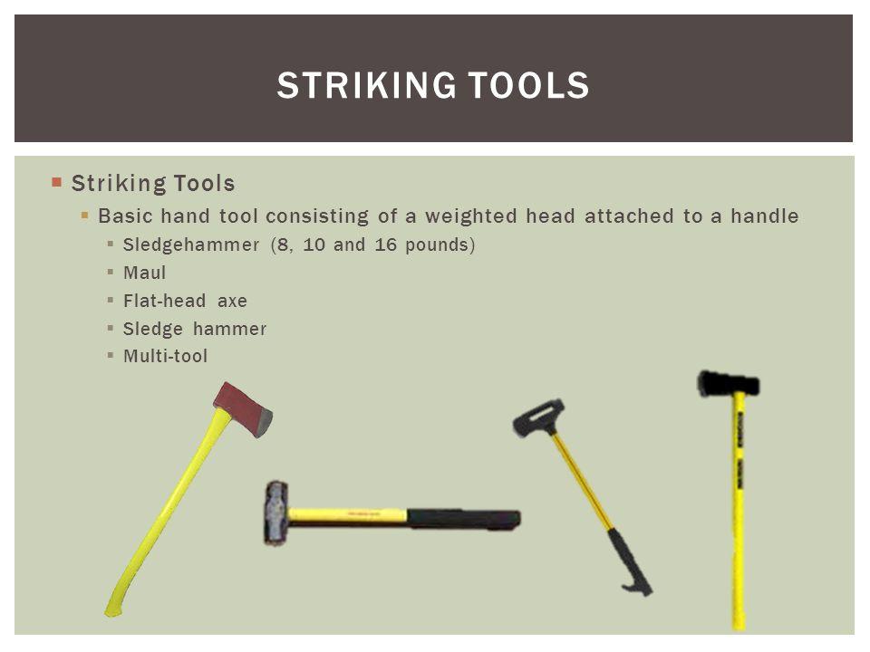 STRIKING TOOLS Striking Tools
