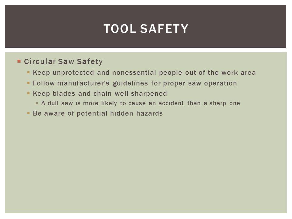 TOOL SAFETY Circular Saw Safety