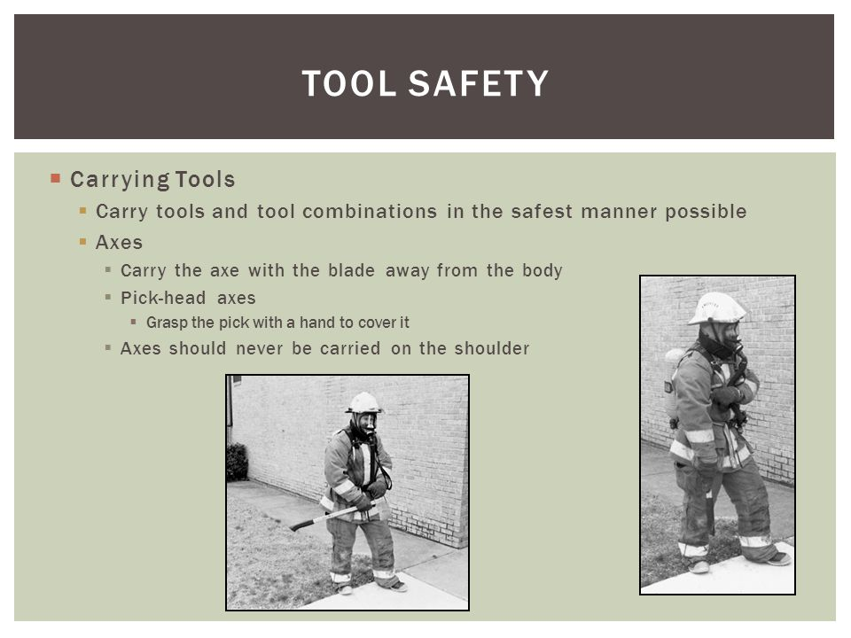 TOOL SAFETY Carrying Tools