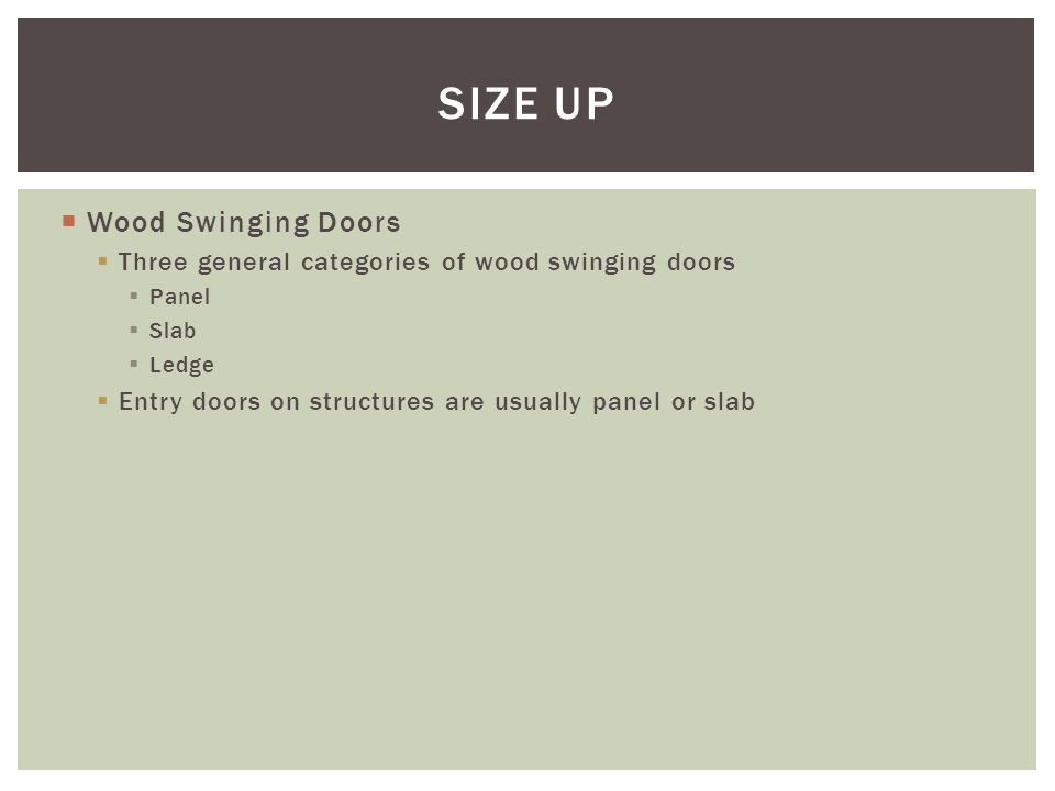 SIZE UP Wood Swinging Doors