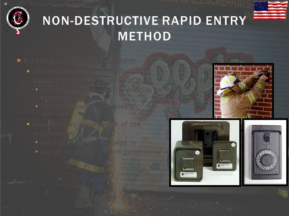 NON-DESTRUCTIVE RAPID ENTRY METHOD