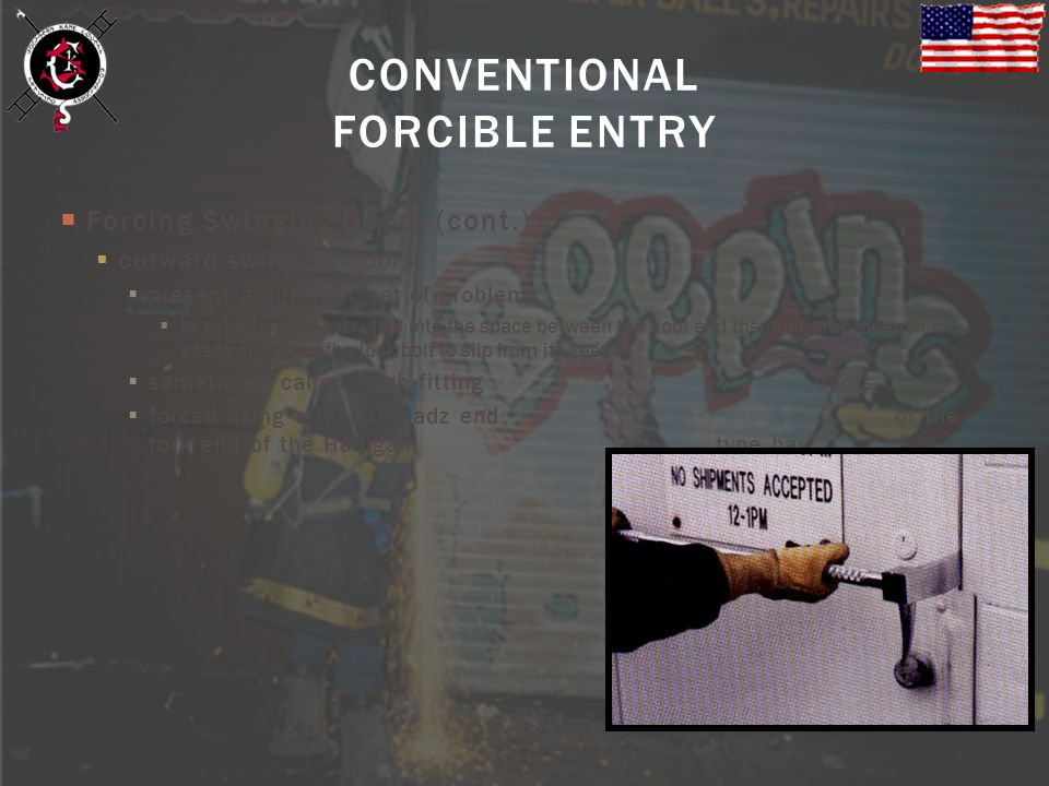 CONVENTIONAL FORCIBLE ENTRY