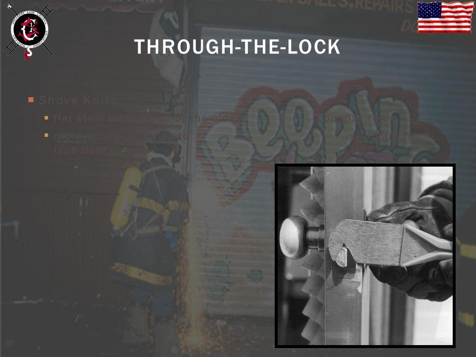 THROUGH-THE-LOCK Shove Knife