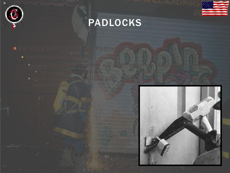 PADLOCKS Forcible Entry Involving Padlocks (cont.)