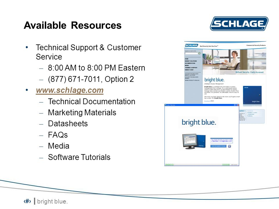 Available Resources Technical Support & Customer Service