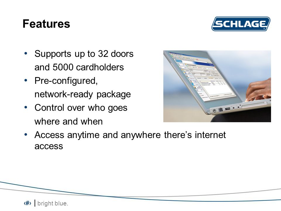 Features Supports up to 32 doors and 5000 cardholders Pre-configured,