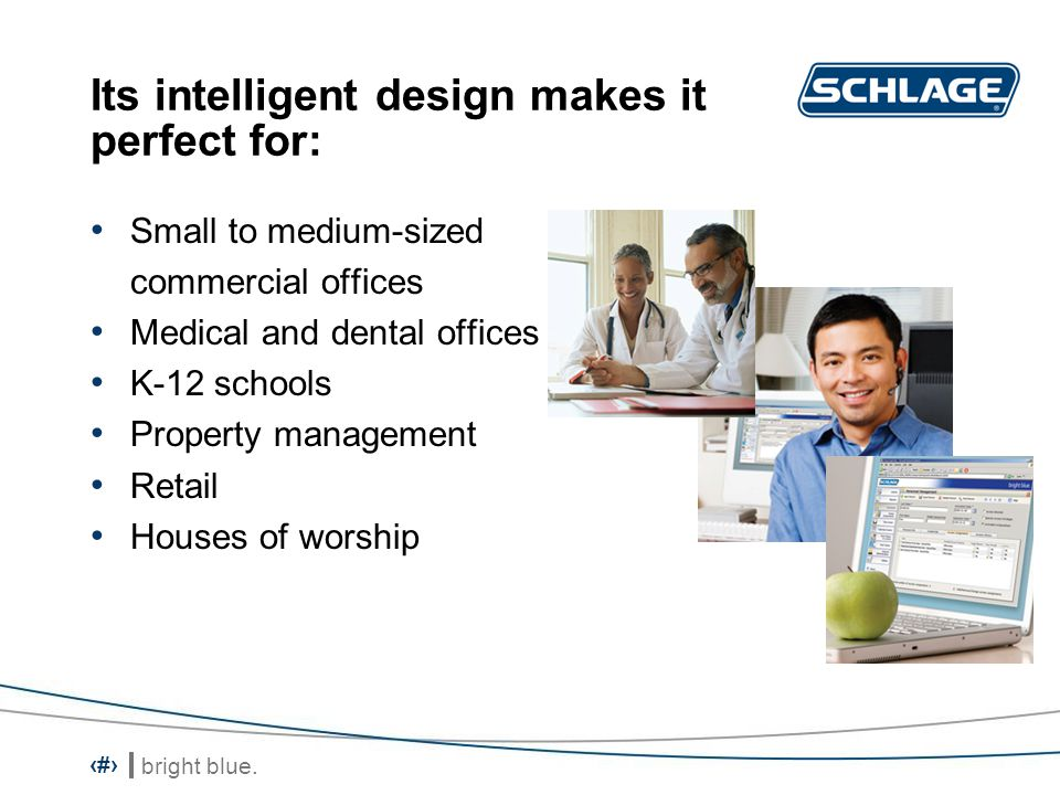 Its intelligent design makes it perfect for: