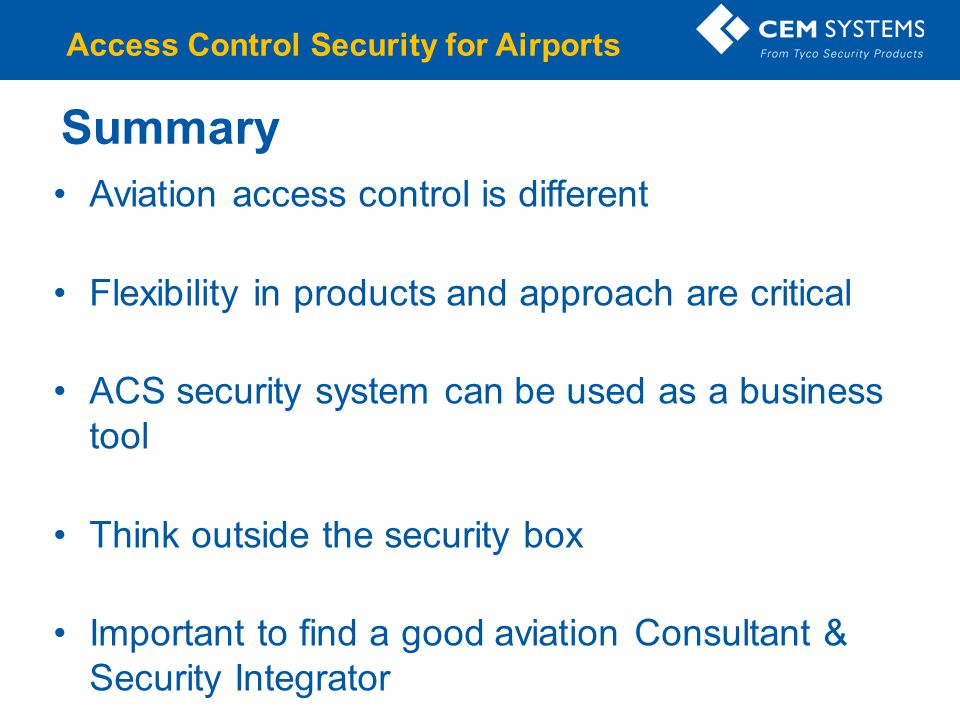 Summary Aviation access control is different