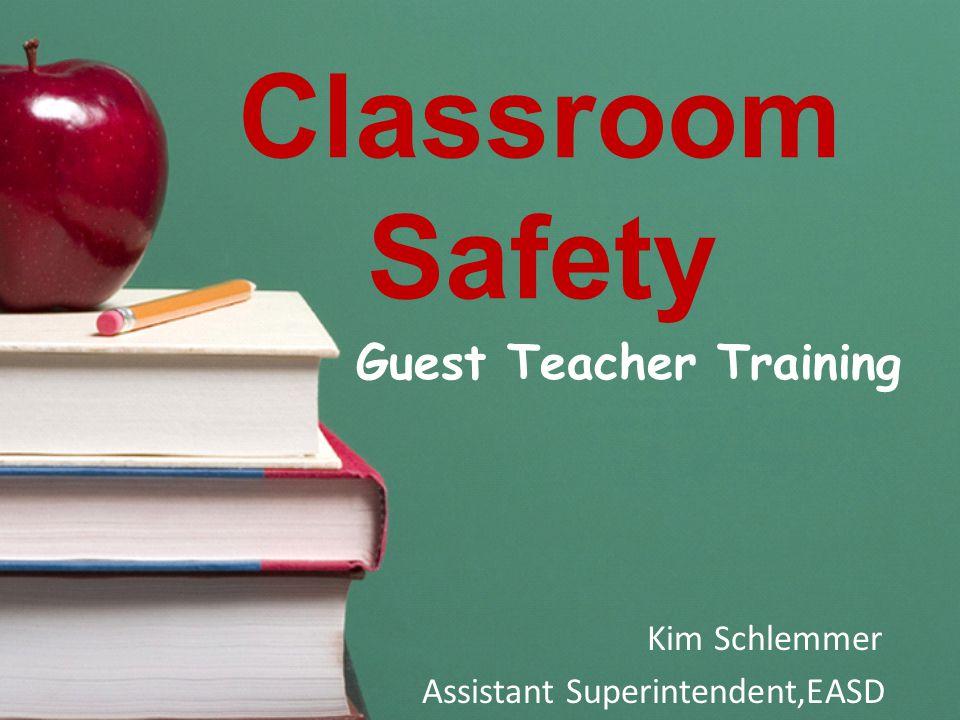 Guest Teacher Training Kim Schlemmer Assistant Superintendent,EASD