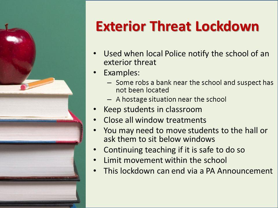 Exterior Threat Lockdown