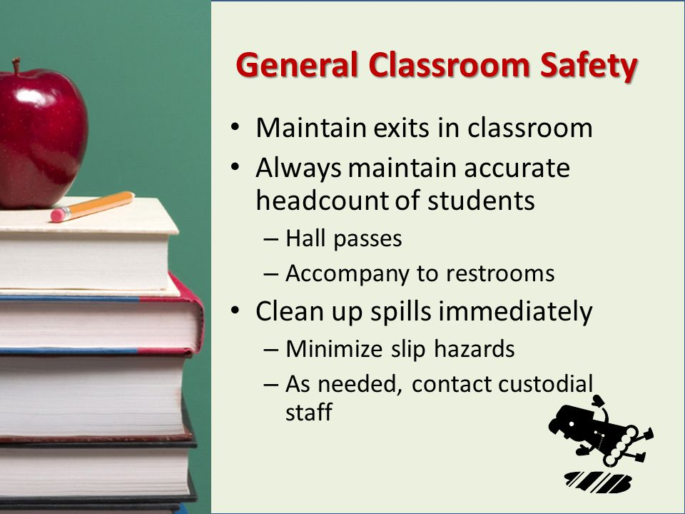 General Classroom Safety