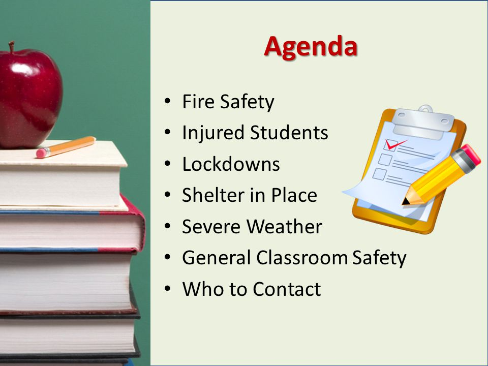 Agenda Fire Safety Injured Students Lockdowns Shelter in Place