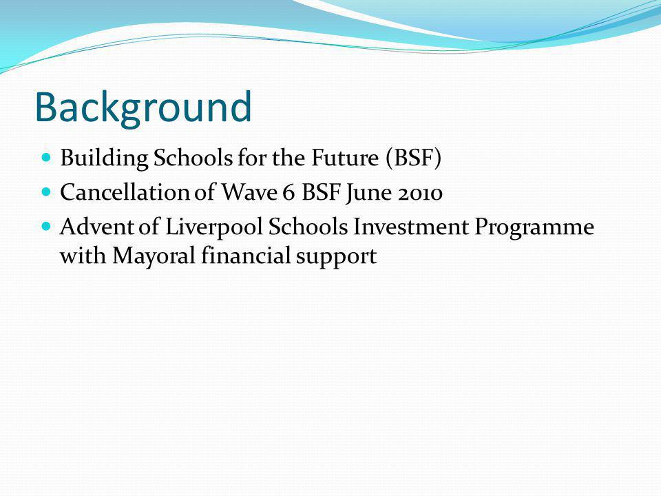 Background Building Schools for the Future (BSF)