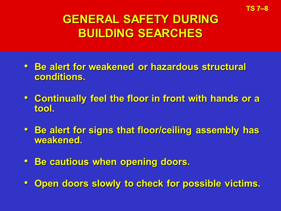 GENERAL SAFETY DURING BUILDING SEARCHES