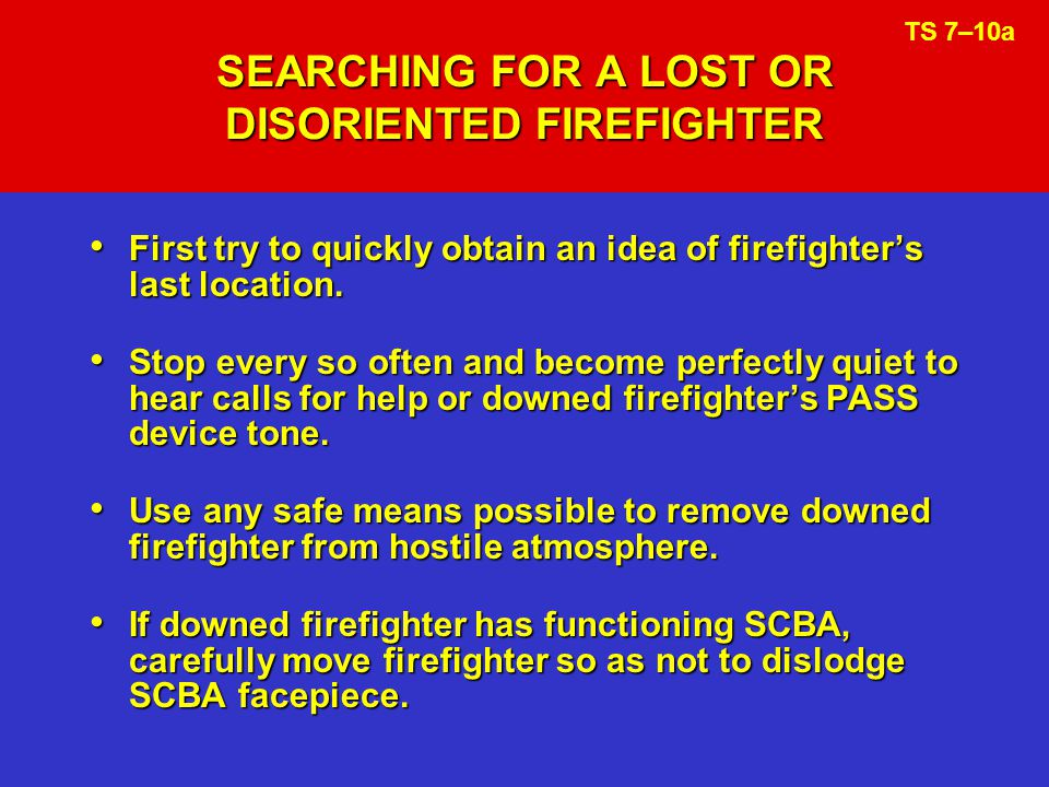 SEARCHING FOR A LOST OR DISORIENTED FIREFIGHTER