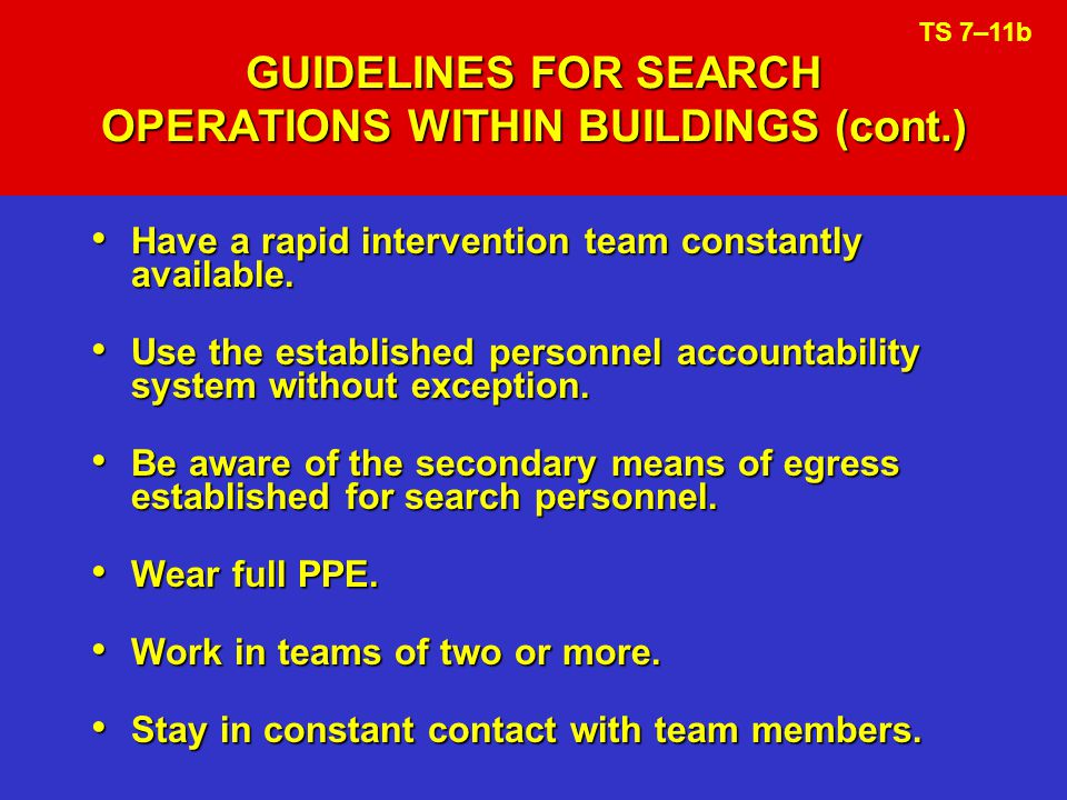 GUIDELINES FOR SEARCH OPERATIONS WITHIN BUILDINGS (cont.)