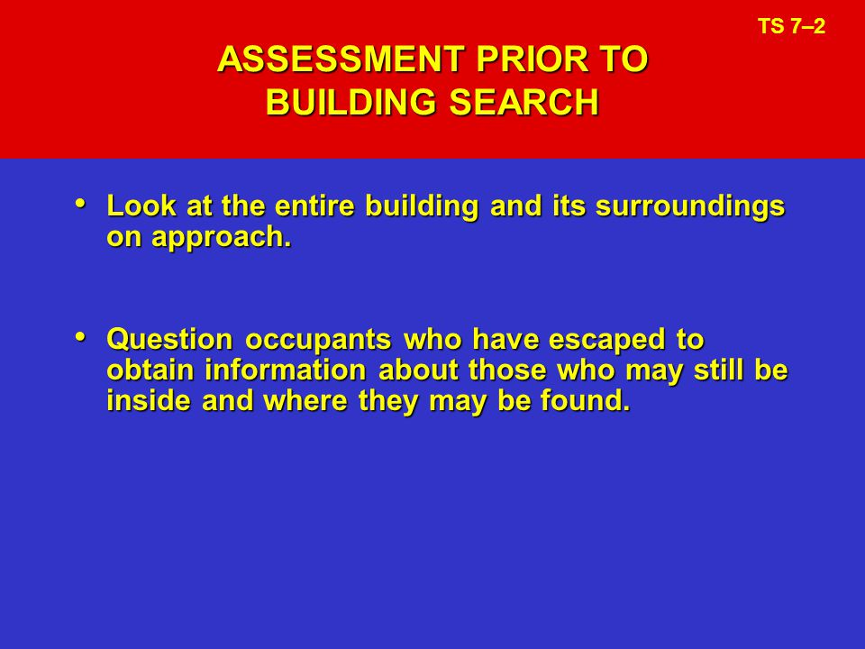 ASSESSMENT PRIOR TO BUILDING SEARCH