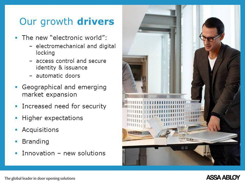 Our growth drivers The new electronic world :