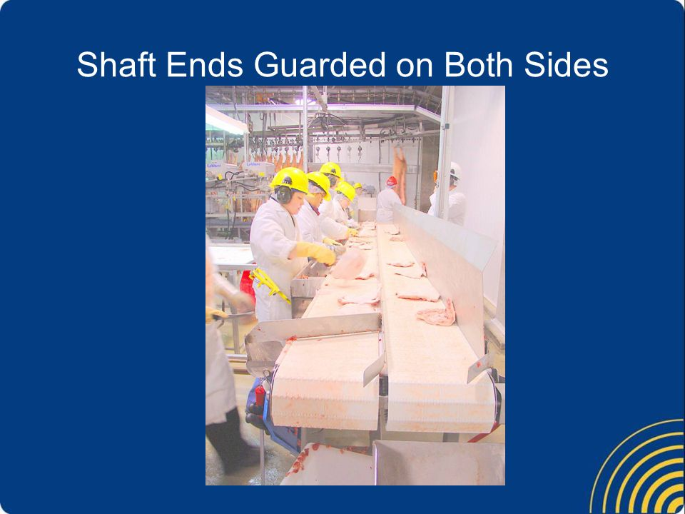 Shaft Ends Guarded on Both Sides