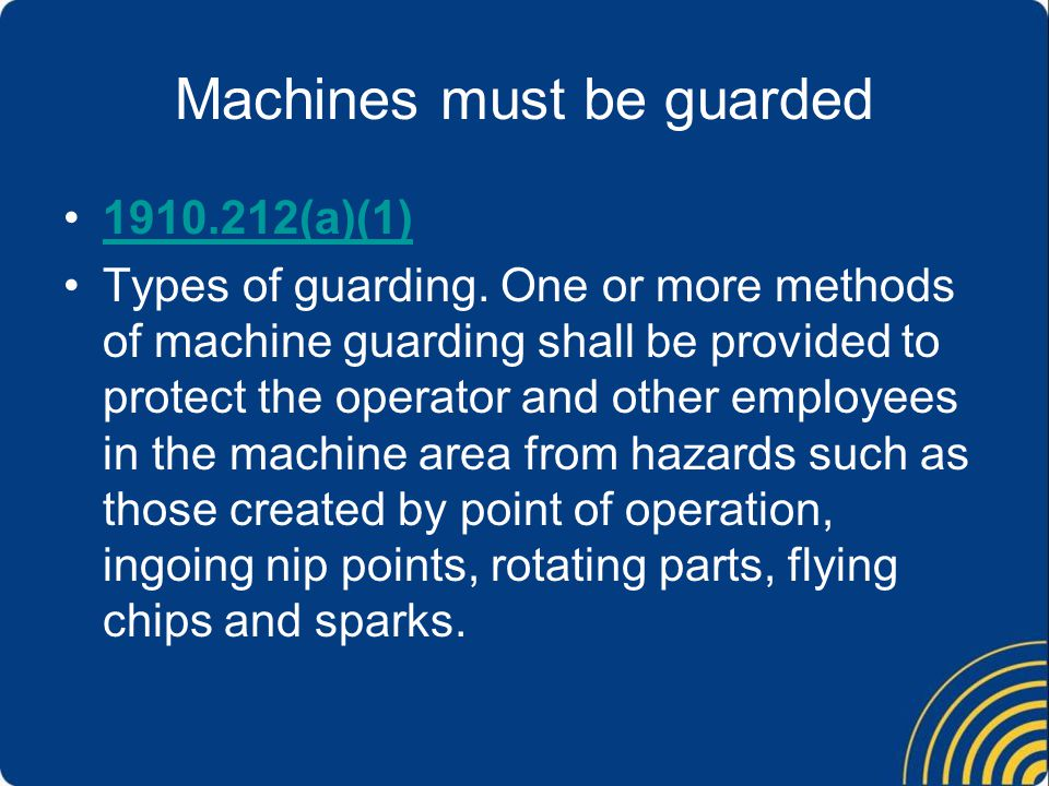 Machines must be guarded