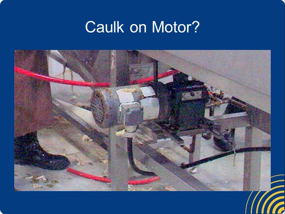 Caulk on Motor