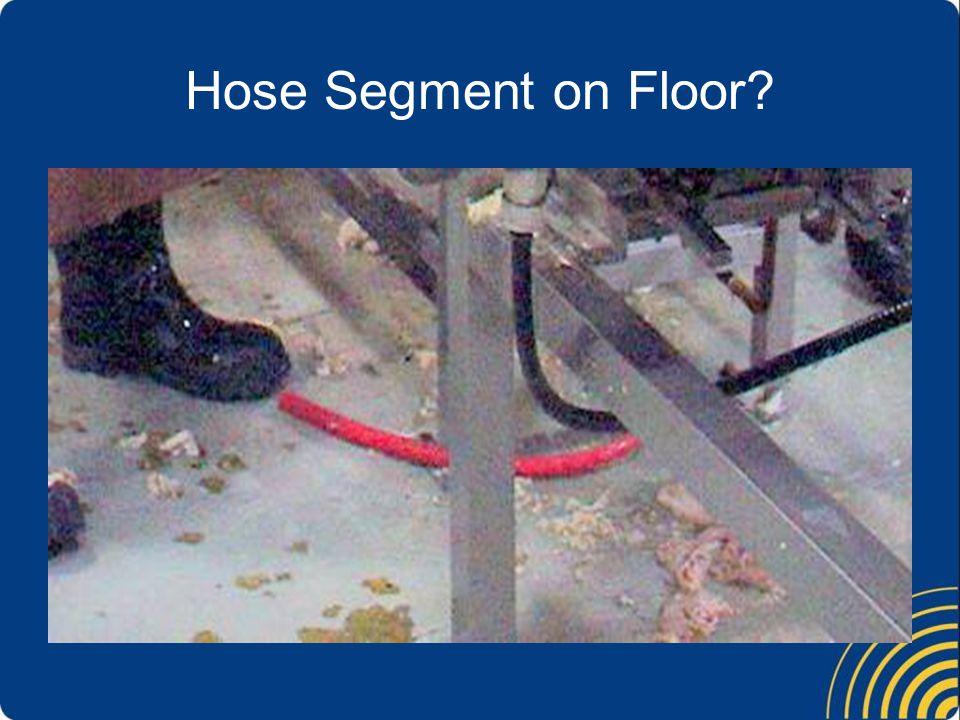 Hose Segment on Floor