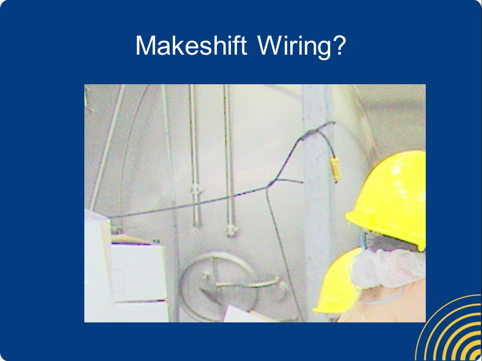 Makeshift Wiring