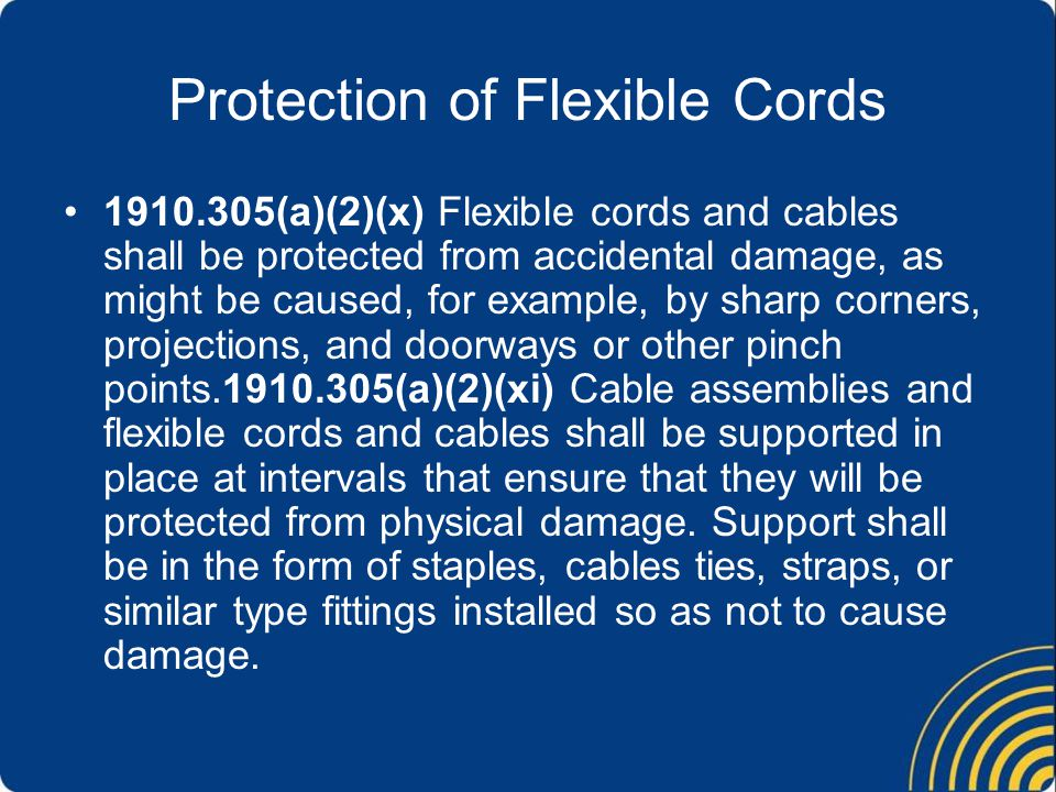 Protection of Flexible Cords