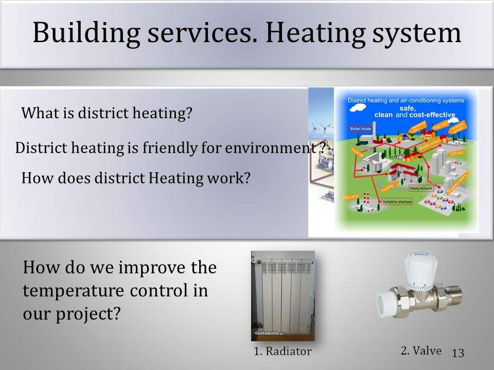 Building services. Heating system