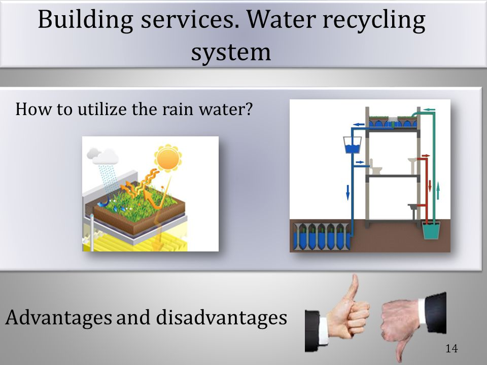 Building services. Water recycling system
