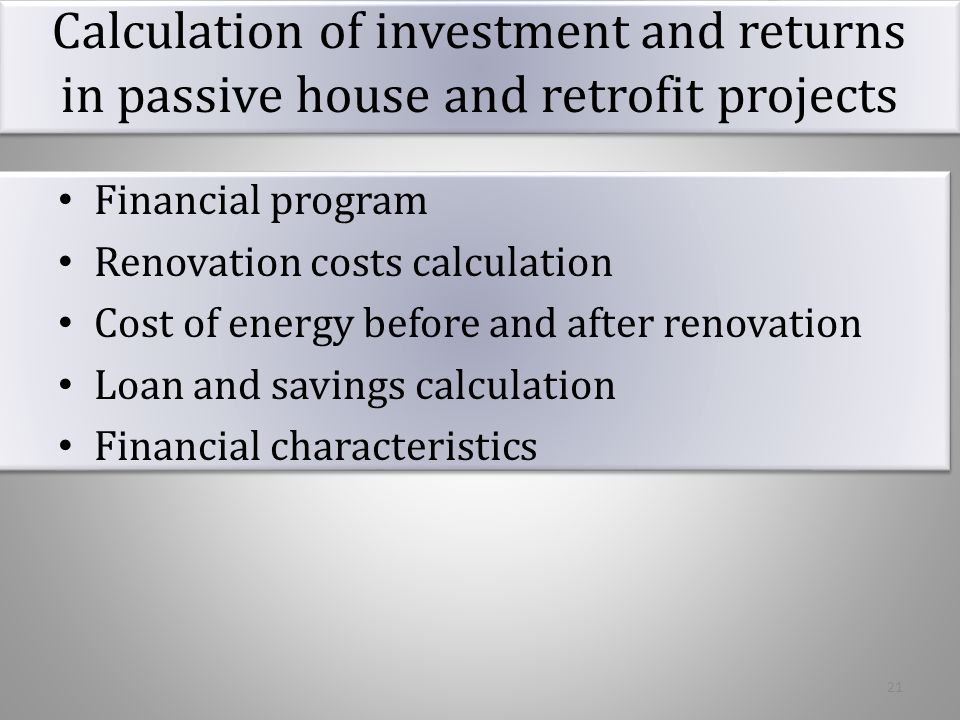 Calculation of investment and returns in passive house and retrofit projects